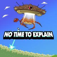 Portada oficial de No Time to Explain para PS4
