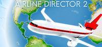 Portada oficial de Airline Director 2 - Tycoon Game para PC