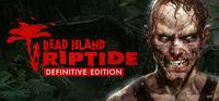 Portada oficial de Dead Island Riptide - Definitive Edition para PC