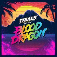 Portada oficial de Trials of the Blood Dragon para PS4