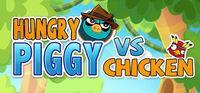 Portada oficial de Hungry Piggy Vs. Chicken para PC