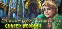 Portada oficial de Shadow Wolf Mysteries: Cursed Wedding Collector's Edition para PC