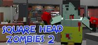 Portada oficial de Square Head Zombies 2 - FPS Game para PC