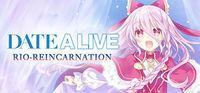 Portada oficial de DATE A LIVE: Rio Reincarnation para PC