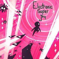 Portada oficial de Electronic Super Joy para PS4