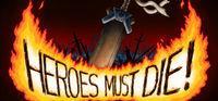 Portada oficial de Heroes Must Die para PC