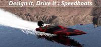 Portada oficial de Design it, Drive it : Speedboats para PC