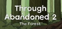 Portada oficial de Through Abandoned 2. The Forest para PC