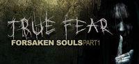 Portada oficial de True Fear: Forsaken Souls para PC