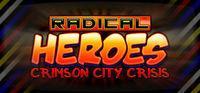Portada oficial de Radical Heroes: Crimson City Crisis para PC
