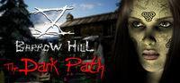 Portada oficial de Barrow Hill: The Dark Path para PC