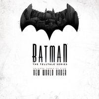 Portada oficial de Batman: The Telltale Series - Episode 3: New World Order para PS4
