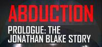 Portada oficial de Abduction Prologue: The Story Of Jonathan Blake para PC