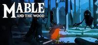 Portada oficial de Mable & The Wood para PC