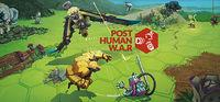 Portada oficial de Post Human W.A.R para PC