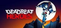 Portada oficial de Deadbeat Heroes para PC