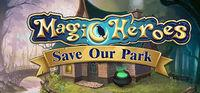 Portada oficial de Magic Heroes: Save Our Park para PC