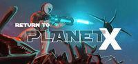 Portada oficial de Return to Planet X para PC