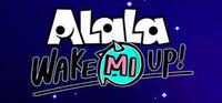 Portada oficial de ALaLa: Wake Mi Up! para PC
