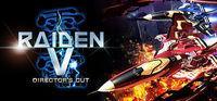 Portada oficial de Raiden V: Director's Cut para PC
