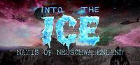 Portada oficial de Into the Ice: Nazis of Neuschwabenland para PC
