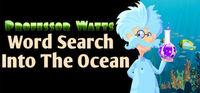 Portada oficial de Professor Watts Word Search: Into The Ocean para PC