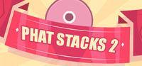 Portada oficial de PHAT STACKS 2 para PC