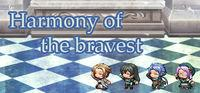Portada oficial de Harmony of the bravest para PC
