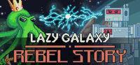 Portada oficial de Lazy Galaxy: Rebel Story para PC