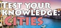Portada oficial de Test your knowledge: Cities para PC