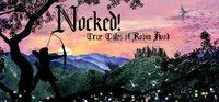 Portada oficial de Nocked! True Tales of Robin Hood para PC