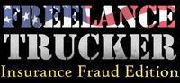 Portada oficial de Freelance Trucker: Insurance Fraud Edition para PC