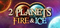 Portada oficial de 2 Planets Fire and Ice para PC