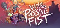 Portada oficial de Way of the Passive Fist para PC