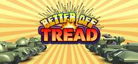 Portada oficial de Better Off Tread para PC
