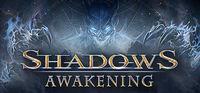 Portada oficial de Shadows: Awakening para PC