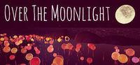 Portada oficial de Over The Moonlight para PC