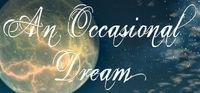 Portada oficial de An Occasional Dream para PC