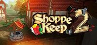 Portada oficial de Shoppe Keep 2 para PC