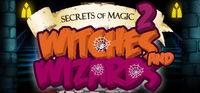 Portada oficial de Secrets of Magic 2: Witches and Wizards para PC