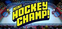 Portada oficial de Mini Hockey Champ! para PC