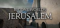 Portada oficial de Bygone Worlds: Jerusalem para PC