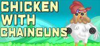 Portada oficial de Chicken with Chainguns para PC