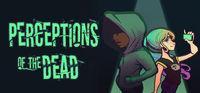 Portada oficial de Perceptions of the Dead para PC