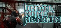Portada oficial de Until None Remain: Battle Royale para PC
