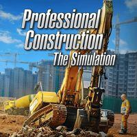 Portada oficial de Professional Construction - The Simulation para PS4