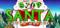 Portada oficial de Stop Santa - Tower Defense para PC