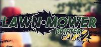 Portada oficial de Lawnmower Game 2: Drifter para PC