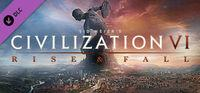 Portada oficial de Sid Meier's Civilization VI: Rise and Fall para PC