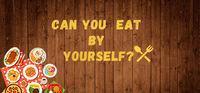 Portada oficial de Can you eat by yourself para PC